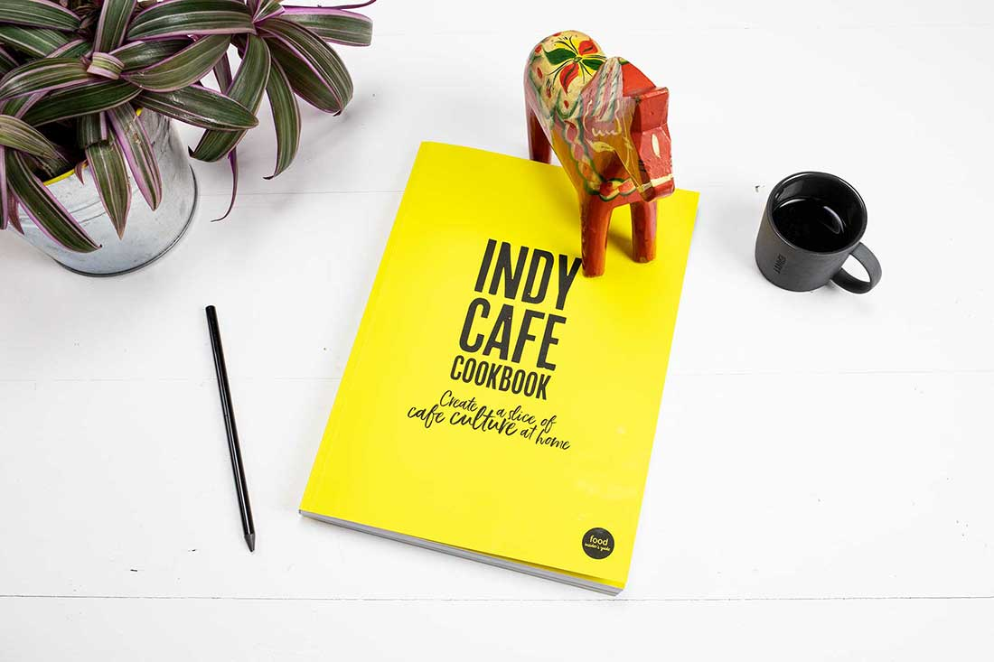 the indy cafe cookbook